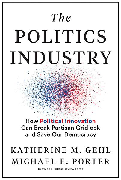 Download The Politics Industry Book