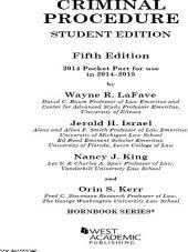 Criminal Procedure, 5th, Hornbook Series, Student Edition, 2014 Pocket Part: 2014 Pocket Part, Edition 5