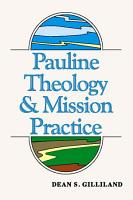 Pauline Theology and Mission Practice PDF