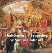 Notes to Shakepeare's Tragedies