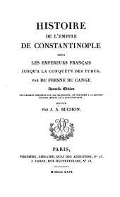 Histoire de l'Empire de Constantinople sous les empereurs français jusqu'à la conquête des Turcs: Volume1