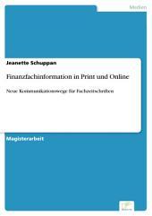 Finanzfachinformation in Print und Online: Neue Kommunikationswege für Fachzeitschriften