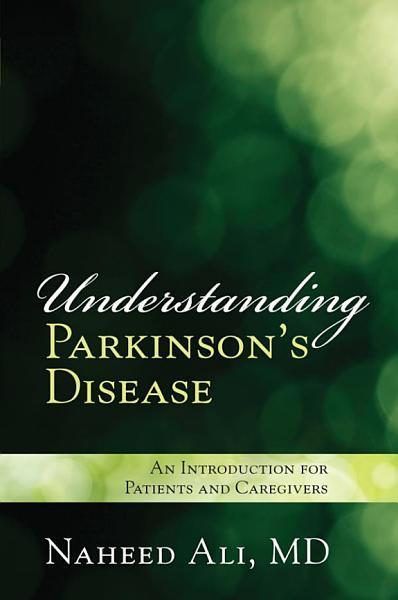 Understanding Parkinson s Disease