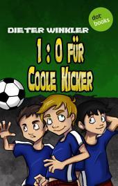 1:0 für Coole Kicker -