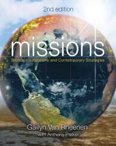 Missions: Biblical Foundations and Contemporary Strategies