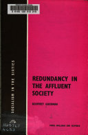 Redundancy in the Affluent Society