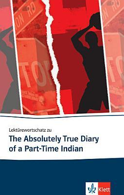 Lekt  rewortschatz Zu The Absolutely True Diary of a Part Time Indian