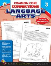 Common Core Connections Language Arts, Grade 3