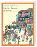 Auf den Spuren von Mutter Teresa PDF