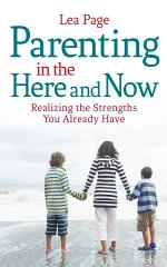 Parenting in the Here and Now