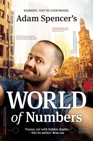 Adam Spencer s World of Numbers