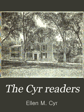 The Cyr Readers: Arranged by Grades, Book 4