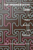 The Argumentative Turn in Policy Analysis and Planning PDF