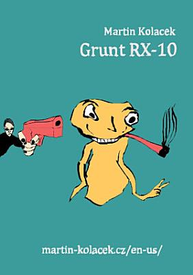 Grunt RX 10