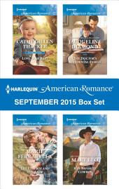 Harlequin American Romance September 2015 Box Set: Lone Star Baby\The Cowboy and the Lady\The Doctor's Accidental Family\Her Favorite Cowboy