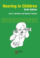 Hearing in Children, Sixth Edition