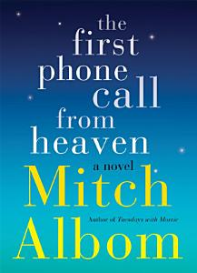 The First Phone Call From Heaven Book