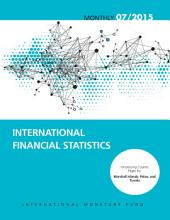 International Financial Statistics, July 2015