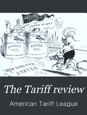 The Tariff Review: Volumes 25-26