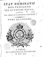 Etat nominatif des pensions sur le trésor royal... par ordre de l'assemblée nationale