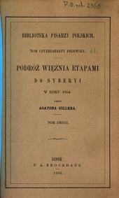 Podróz wieźnia etapami do Syberyi w roku 1854: Tom 2