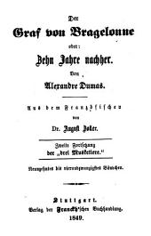 """Der Graf von Bragelonne oder: Zehn Jahre nachher: Zweite Fortsetzung der """"drei Musketiere"""", Bände 19-24"""