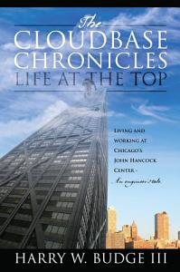 The Cloudbase Chronicles   Life at the Top PDF