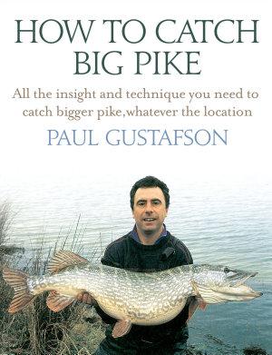 How To Catch Big Pike PDF