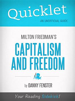Quicklet on Capitalism and Freedom by Milton Friedman PDF