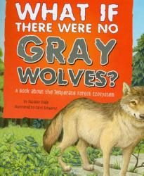 What If There Were No Gray Wolves  PDF