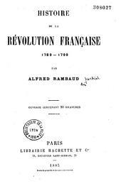 Histoire de la Révolution française: 1789-1799