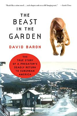 The Beast in the Garden  A Modern Parable of Man and Nature