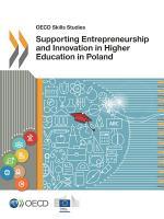 OECD Skills Studies Supporting Entrepreneurship and Innovation in Higher Education in Poland PDF