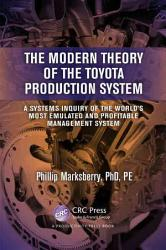 The Modern Theory of the Toyota Production System PDF