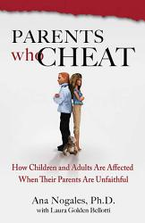 Parents Who Cheat Book PDF