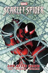 Scarlet Spider Vol. 1: Life After Death