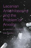 Lacanian Antiphilosophy and the Problem of Anxiety PDF