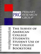 The Survey of American College Students: Use of the College Bookstore