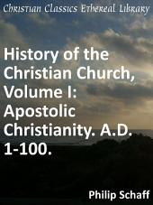 History of the Christian Church Volume 1