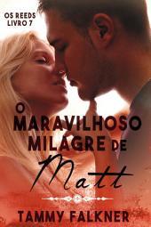 O maravilhoso milagre de Matt