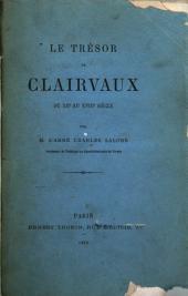 Le trésor de Clairvaux du XIIe au XVIIIe siécle