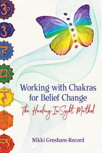 Working with Chakras for Belief Change Book