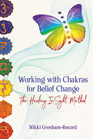 Working with Chakras for Belief Change