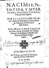 Nacimiento, vida, y muerte del apostol S. Pedro etc