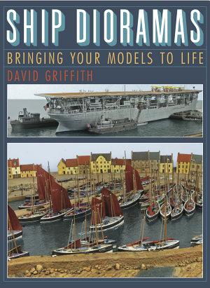 Ship Dioramas