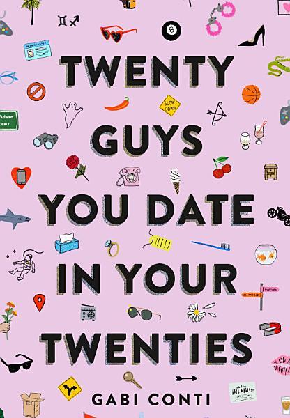 Download Twenty Guys You Date in Your Twenties Book