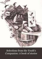 Selections from the Youth s Companion PDF