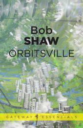 Orbitsville: Orbitsville, Book 1
