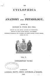 The Cyclopædia of Anatomy and Physiology: Volume 5