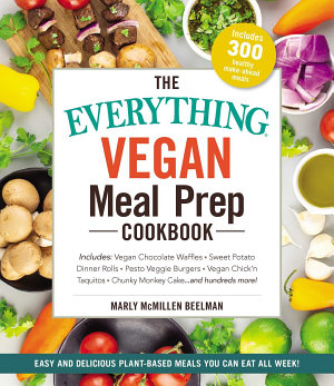 The Everything Vegan Meal Prep Cookbook PDF